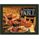 Northwoods Table Cook Book